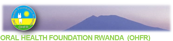 Oral Health Foundation Rwanda